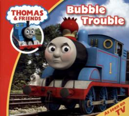 THOMAS & FRIENDS STORY TIME: BUBBLE TROUBLE