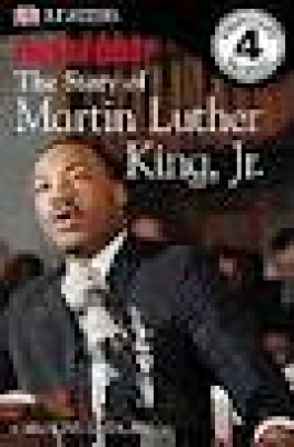 FREE AT LAST: THE STORY OF MARTIN LUTHER KING, JR. (DK READERS)