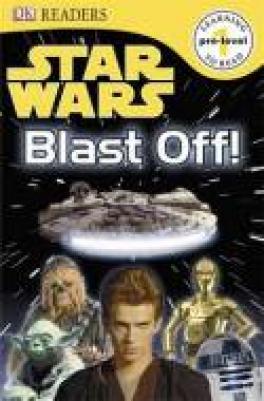 STAR WARS BLAST OFF! (DK READERS PRE-ORDER 1)