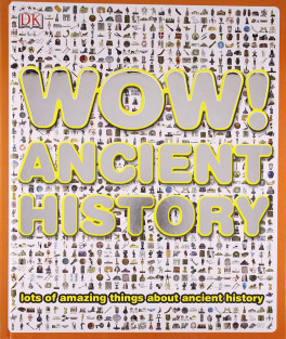 WOW! ANCIENT HISTORY