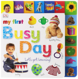 MY FIRST BUSY DAY: LET'S GET LEARNING!