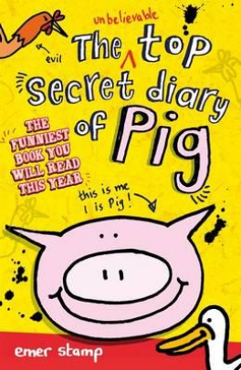 UNBELIEVABLE TOP SECRET DIARY OF PIG, THE