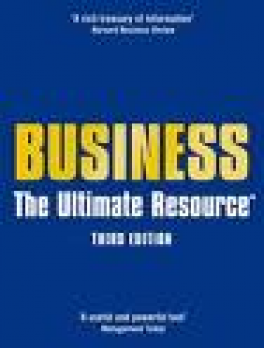 BUSINESS: THE ULTIMATE RESOURCE (3RD ED  )