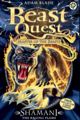 BEAST QUEST #56: SHAMANI THE RAGING FLAME