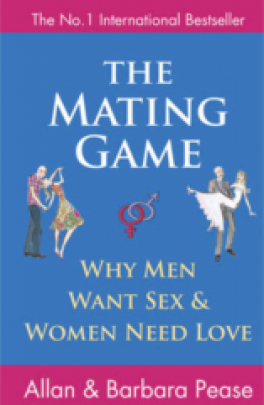 MATING GAME, THE: UNDERSTANDING WHAT HE WANTS AND WHAT SHE WANTS FROM A RELATIONSHIP