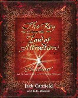KEY TO LIVING THE LAW OF ATTACTION, THE