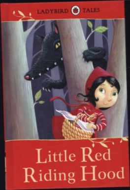 LITTLE RED RIDING HOOD: LADYBIRD TALES