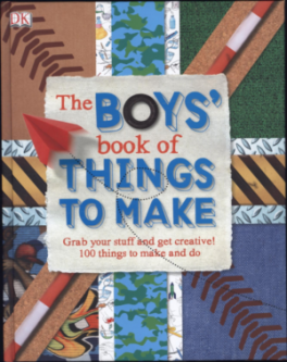 BOY'S BOOK OF THINGS TO MAKE, THE