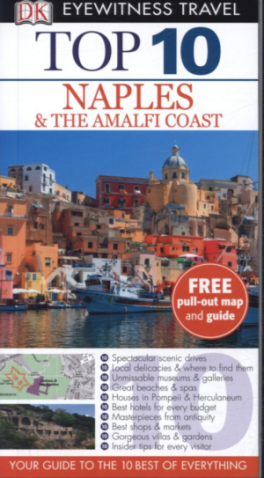 EYEWITNESS TOP 10 TRAVEL GUIDES: NAPLES & THE AMAFI COAST (6TH ED.)