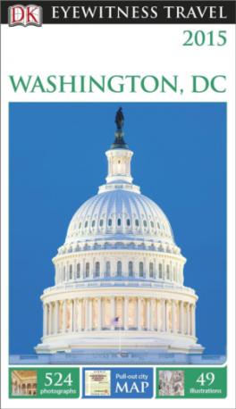 EYEWITNESS TRAVEL GUIDES: WASHINGTON, DC (2015 ED.)