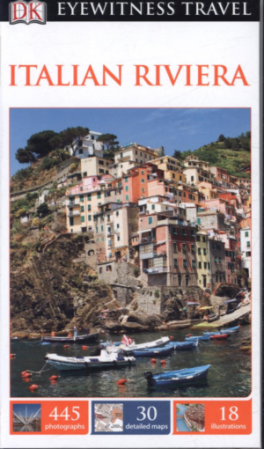 EYEWITNESS TRAVEL GUIDES: ITALIAN RIVIERA (4TH ED.)