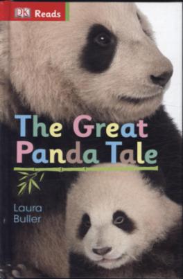 GREAT PANDA TALE, THE (DK READS)