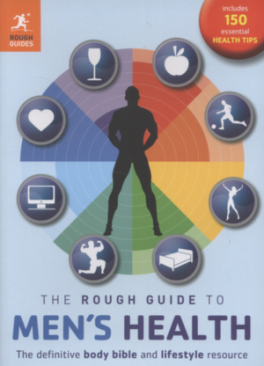 ROUGH GUIDE TO MEN'S HEALTH, THE (2ND ED.)