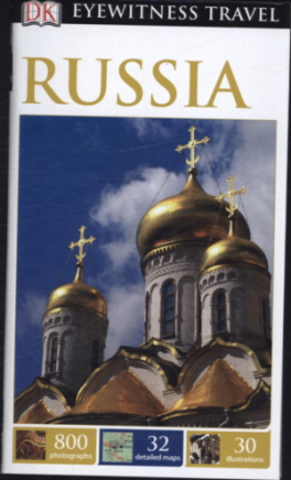 EYEWITNESS TRAVEL GUIDES: RUSSIA (2014 ED.)