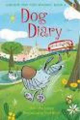 DOG DIARY (VERY FIRST READING 4)