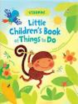 LITTLE CHILDREN'S BOOK OF THINGS TO DO