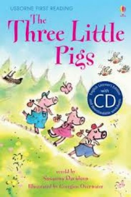 THREE LITTLE PIGS, THE (FIRST READING 3 + CD)