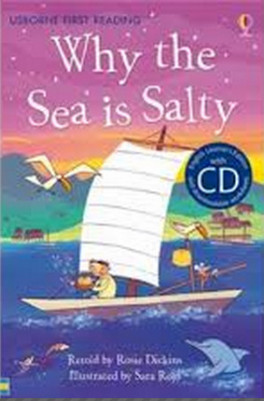 WHY THE SEA IS SALTY (FIRST READING 4 + CD)