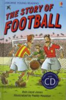 STORY OF FOOTBALL, THE (YOUNG READING 2 + CD)
