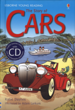 STORY OF CARS, THE (YOUNG READING 2 + CD)
