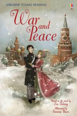WAR AND PEACE (YOUNG READING 3)