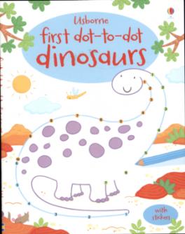 FIRST DOT-TO-DOT: DINOSAURS