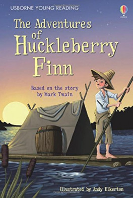 ADVENTURES OF HUCKLEBERRY FINN, THE (YOUNG READING 3)
