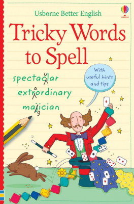 USBORNE BETTER ENGLISH: TRICKY WORDS TO SPELL