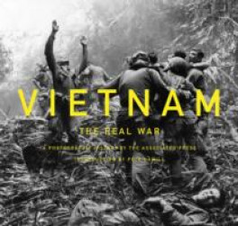 VIETNAM: THE REAL WAR: A PHOTOGRAPHIC HISTORY BY THE ASCOCIATED PRESS