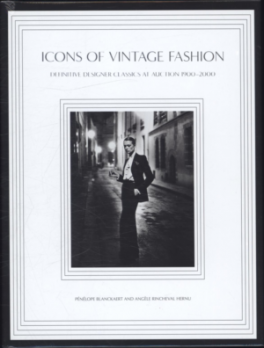 ICONS OF VINTAGE FASHION: DEFINITIVE DESIGNER CLASSICS AT AUCTION 1900-2000
