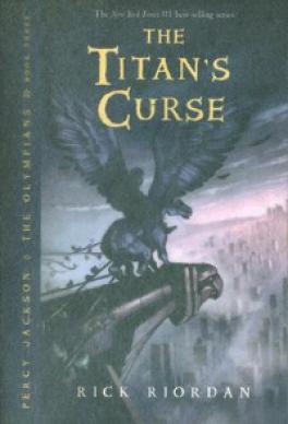 Percy Jackson And The Olympians 3 The Titans Curse Riordan Rick