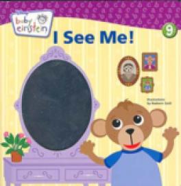BABY EINSTEIN: I SEE ME!