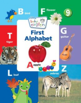 BABY EINSTEIN: FIRST ALPHABET BOOK