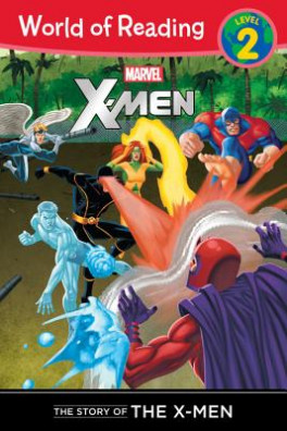 STORY OF THE X-MEN READER, THE (LEVEL 2)