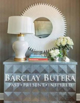 BARCLAY BUTERA: PAST, PRESENT, INSPIRED