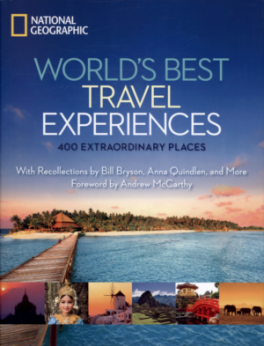 WORLD' S BEST TRAVEL EXPERIENCES: 500 EXTRAORDINARY PLACES