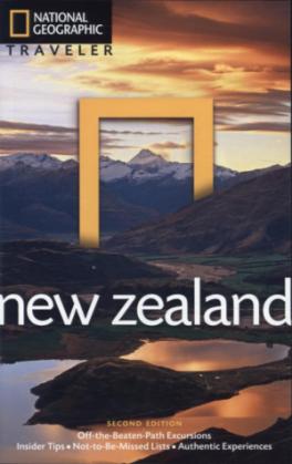 NATIONAL GEOGRAPHIC TRAVELER: NEW ZEALAND (2ND ED.)