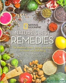 NATURE'S BEST REMEDIES: TOP MEDICINAL HERBS, SPICES AND FOODS FOR HEALTH  AND WEL