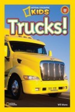 TRUCKS! (NATIONAL GEOGRAPHIC READERS)