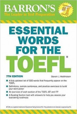 BARRON'S ESSENTIAL WORDS FOR THE TOEFL (7TH ED )