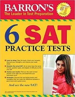 BARRON'S 6 SAT PRACTICE TESTS (3RD ED )