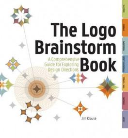 LOGO BRAINSTORM BOOK, THE: A COMPREHENSIVE GUIDE FOR EXPLORING DESIGN DIRECTIONS