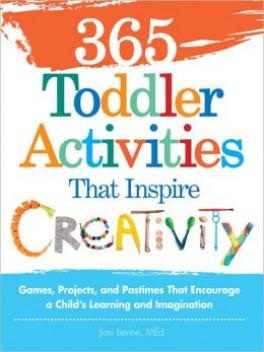 365 TODDLER ACTIVITES THAT INSPIRE CREATIVITY