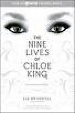 NINE LIVES OF CHLOE KING, THE: THE FALLEN; THE STOLEN; THE CHOSEN