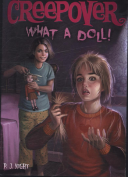 WHAT A DOLL! (YOU'RE INVITED TO A CREEPOVER #12)