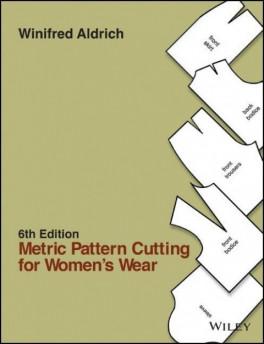 METRIC PATTERN CUTTING FOR WOMEN'S WEAR (6TH ED.)