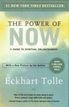 POWER OF NOW, THE / PRACTISING THE POWER OF NOW