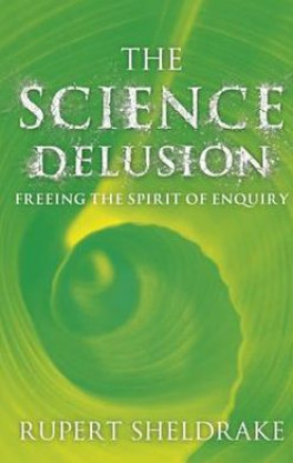 SCIENCE DELUSION, THE