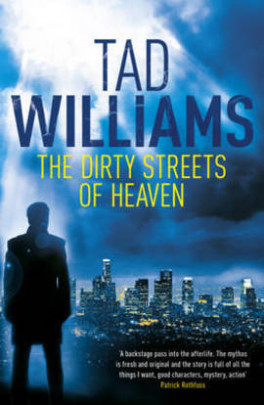 DIRTY STREETS OF HEAVEN, THE