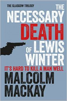 NECESSARY DEATH OF LEWIS WINTER, THE
